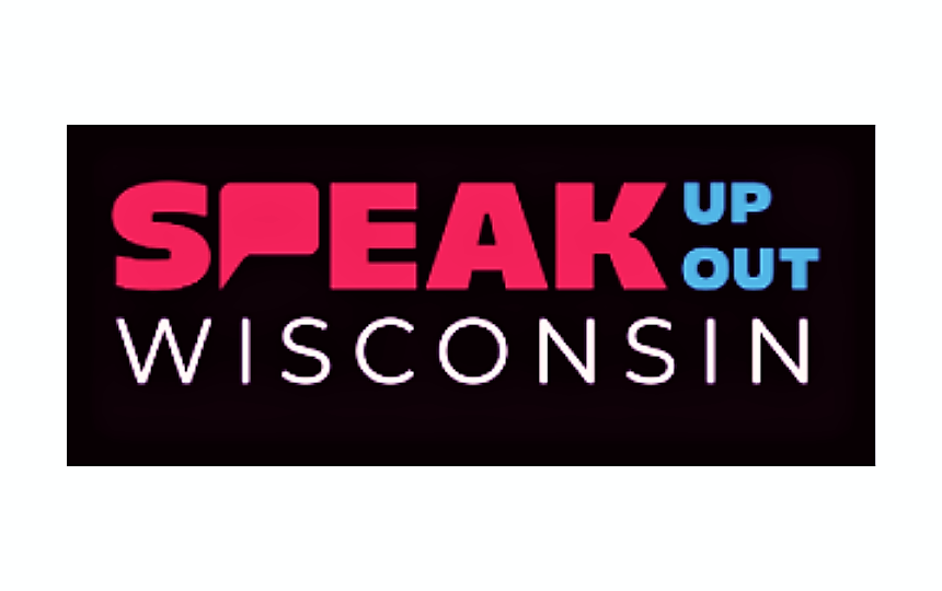 Speak Up Speak Out Wisconsin